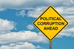 Political Corruption Ahead Warning Sign. Political Corruption Ahead Caution Sign With Blue Sky Background stock image