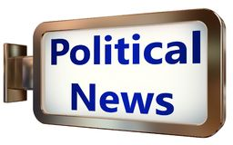 Political News on billboard background. Political News wall light box billboard background , isolated on white Stock Photo