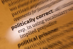 Politically Correct. Political correctness (politically correct; both forms commonly abbreviated to PC) is a term which denotes language, ideas, policies, and Royalty Free Stock Images