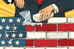 Politician to build a wall on the USA border. United States flag. Illegal migration. Vintage pop art retro vector illustration. Brickwork stock illustration