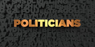 Politicians - Gold text on black background - 3D rendered royalty free stock picture Royalty Free Stock Photos