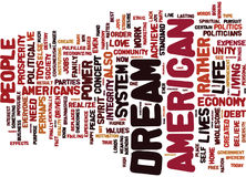 The Politics Of The American Dream Text Background  Word Cloud Concept Royalty Free Stock Photo