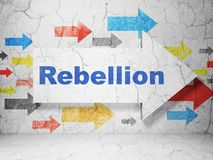 Politics concept: arrow with Rebellion on grunge wall background. Politics concept:  arrow with Rebellion on grunge textured concrete wall background, 3D Royalty Free Stock Photo