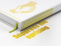 Politics concept: book Handshake, Suppress The Uprising on white background. Politics concept: closed book with Gold Handshake icon and text Suppress The Royalty Free Stock Images