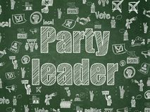 Politics concept: Party Leader on School board background. Politics concept: Chalk White text Party Leader on School board background with  Hand Drawn Politics Royalty Free Stock Images