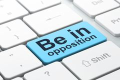 Politics concept: Be in Opposition on computer keyboard background. Politics concept: computer keyboard with word Be in Opposition, selected focus on enter royalty free illustration