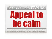 Politics concept: newspaper headline Appeal To Be Calm Royalty Free Stock Images