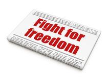 Politics concept: newspaper headline Fight For Freedom. On White background, 3D rendering Stock Images
