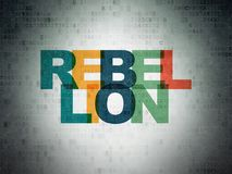 Politics concept: Rebellion on Digital Data Paper background. Politics concept: Painted multicolor text Rebellion on Digital Data Paper background Royalty Free Stock Photo