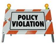 Politik-Verletzungs-ordnet warnende Warnschild-nicht Befolgung Regula an Stockfotografie