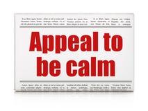 Politikkonzept: Zeitungsschlagzeile Berufung, zum ruhig zu sein stock abbildung