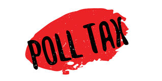 Poll Tax rubber stamp. Grunge design with dust scratches. Effects can be easily removed for a clean, crisp look. Color is easily changed Royalty Free Stock Image