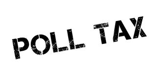 Poll Tax rubber stamp. Grunge design with dust scratches. Effects can be easily removed for a clean, crisp look. Color is easily changed Royalty Free Stock Photo