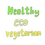 Poner letras a Eco, sano, vegetariano en un fondo blanco ilustración del vector