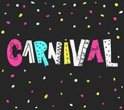 Popular Event Brazil Carnival. Title With Colorful Party Elements. Colored confetti and hand drawn grunge lettering. Unique letter. Popular Event Brazil Carnival royalty free illustration