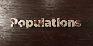 Populations - grungy wooden headline on Maple  - 3D rendered royalty free stock image Stock Images