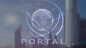 Portal text with 3d hologram of the planet Earth against the backdrop of the modern metropolis