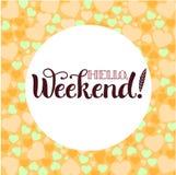 Positieve het Van letters voorzien samenstelling Hello, Weekend Royalty-vrije Stock Afbeelding