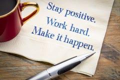 Positif de séjour Travailler dur Effectuez-la se produire image libre de droits
