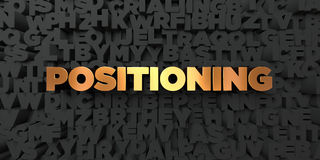 Positioning - Gold text on black background - 3D rendered royalty free stock picture Stock Photography
