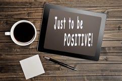 Positiv gerade sein! lizenzfreies stockbild