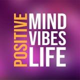 positiv Verstand, Schwingungen, Leben Lebenzitat mit modernem Hintergrundvektor stock abbildung