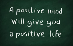 A positive minds will give you a positive life Stock Images