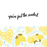 Positive poster with fruit, leaves and hand written text 'You're just the sweetest' Stock Photo
