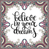 Positive quote believe in your dreams inscription lettering  Royalty Free Stock Photos