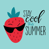Positive summer poster. Vector summer background with hand drawn Strawberry and hand written text Stay cool this summer. Bright poster with exotic fruit Stock Photo