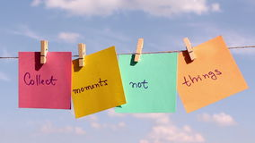 Positive thinking concept. Collect Moments Not Thinks