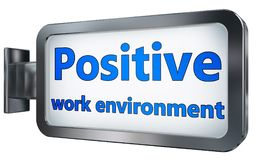Positive work environment on billboard. Positive work environment wall light box billboard background , isolated on white royalty free illustration