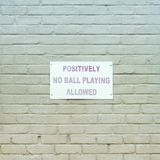 Positively No Ball Playing Royalty Free Stock Photo