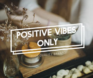 Positivity Choice Attitude Focus Happiness Inspire Concept. Positivity Choice Attitude Focus Happiness Inspire stock photos