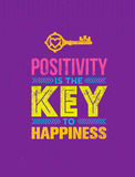 Positivity Is The Key To Happiness. Cute Motivation Quote. Vector Outstanding Typography Poster Concept. Stock Image