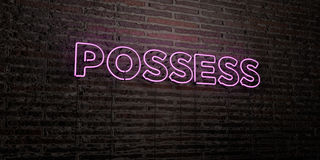 POSSESS -Realistic Neon Sign on Brick Wall background - 3D rendered royalty free stock image. Can be used for online banner ads and direct mailers royalty free illustration