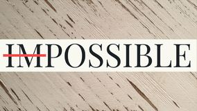 Possible impossible motivation royalty free stock images