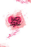 Postcard for Valentine`s day- better together Stock Image