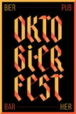 Poster for Oktoberfest festival. Poster, banner with text Oktoberfest, Bar, Pub, Bier and Hier. Colorful graphic design for traditional festival Oktoberfest Royalty Free Stock Photography