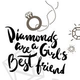 Poster with calligraphic phrase Diamonds are a girl`s best friend vector illustration