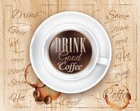 Poster coffee lettering Drink good coffee. Poster coffee in loft wood color shown with a cup lettering Drink good coffee Stock Image