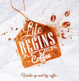 Poster coffee spot label. With lettering Life begins after coffee Wake up and try coffee Royalty Free Stock Images