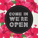 Poster Come in we are open. Royalty Free Stock Images
