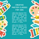Poster concept with things for kids creative activity and master classes information. Flat style vector illustration. Suitable for advertisement or placard stock illustration