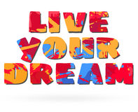 Poster  design live your dream Stock Photo