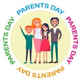 Poster Devoted to Parents Day Celebration. Poster devoted to parents day vector illustration of family including father, mother, teenage son, adolescent daughter Royalty Free Stock Photography