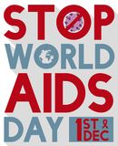 Banning HIV Virus and Globe to Celebrate World AIDS Day, Vector Illustration. Poster in flat style and long shadow effect with a forbidden symbol banning HIV Stock Images