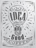Poster good idea coffee coal. Poster good idea begins with a good coffee in retro style stylized drawing with coal on blackboard Stock Images
