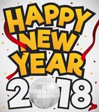 Silver Disco Ball, Confetti and Streamers For New Year. Poster with greeting message, silver disco ball, confetti and streamers to celebrate the New Year: 2018 stock illustration