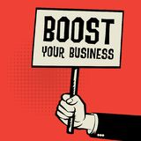 Poster in hand, business concept with text Boost Your Business. Vector illustration Royalty Free Stock Photo